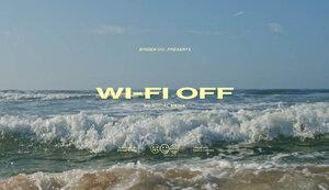 WI-FI OFF - No Social Media