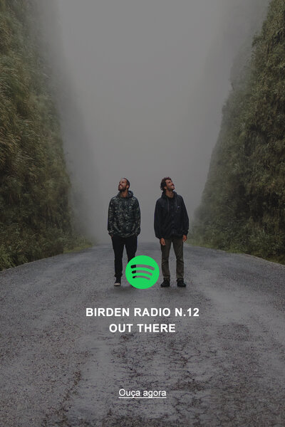 Birden Radio 12 | Out There