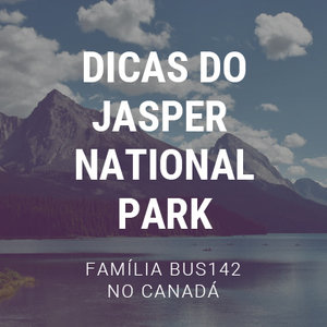 Road Trip Pelo Canadá - Jasper