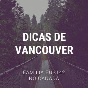 Road Trip Pelo Canadá - Vancouver