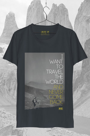 T-Shirt | Travel The World Never Come Back