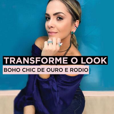 TRANSFORME O LOOK   BOHO CHIC DE OURO E RODIO