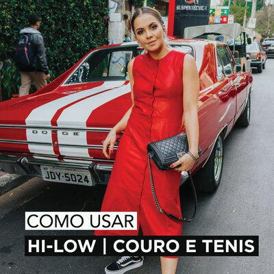 LOOK HI-LO   COURO E TENIS .