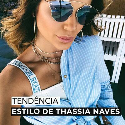 O ESTILO DE THASSIA NAVES !