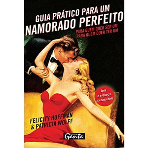 Livro - Guia Prático para um Namorado Perfeito