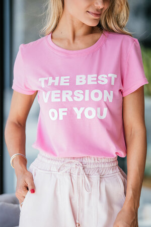 T-Shirt The Best Version of You