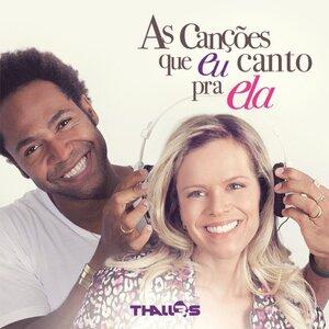 CD As Canções Que Eu Canto Para Ela - Thalles Roberto