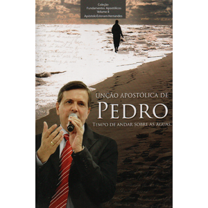 Livro - Unção Apostólica de Pedro - Volume 8