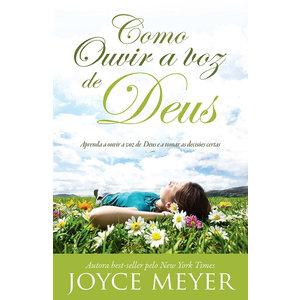 Livro Como ouvir a Voz de Deus - Joyce Meyer