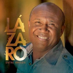CD Entre Amigos - Lázaro