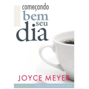 Livro Começando bem o seu dia Edição de Bolso - Joyce Meyer