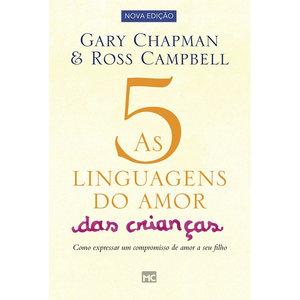 Livro As cinco linguagens do amor das crianças - Gary Chapman