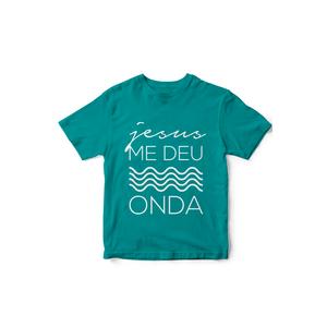 Camiseta Jesus me deu Onda Baltico