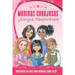 Livro Meninas Corajosas - Amigas inseparáveis