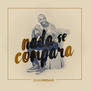 CD Ellias Mello - Nada Se Compara