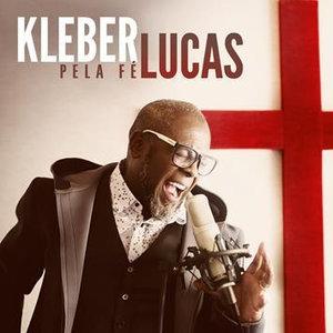 CD Pela Fé - Kleber Lucas