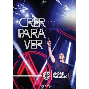 DVD Crer para Ver Ao Vivo - André Valadão