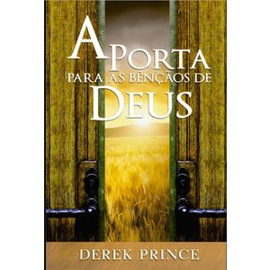 Livro A Porta Para As Bênçãos De Deus Derek Prince