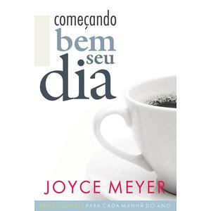Livro Começando bem o seu dia - Joyce Meyer