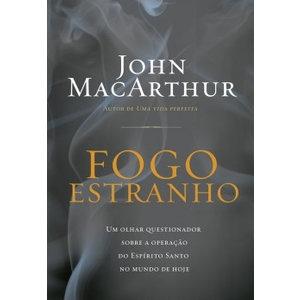 Livro Fogo estranho - John MacArthur