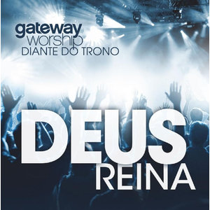 CD Deus Reina - Diante do Trono