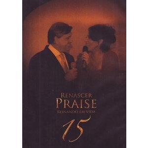 DVD Reinando em Vida - Renascer Praise 15