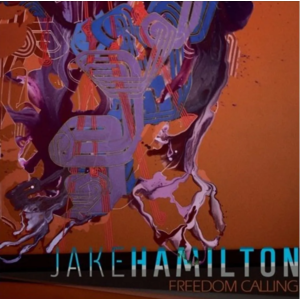CD+DVD Jake Hamilton Freedom Calling