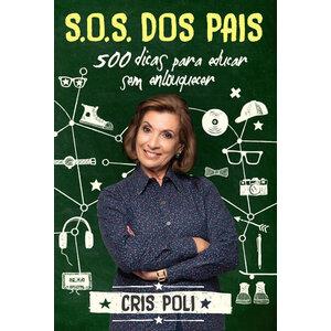 Livro S.O.S dos Pais - Cris Poli