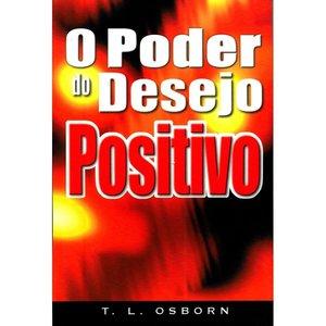 LIVRO O Poder Do Desejo Positivo