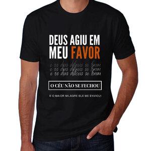 Camiseta (Long) Deus Agiu Em Meu Favor