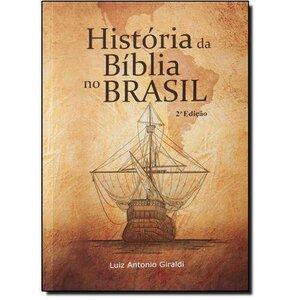 HISTÓRIA DA BÍBLIA NO BRASIL