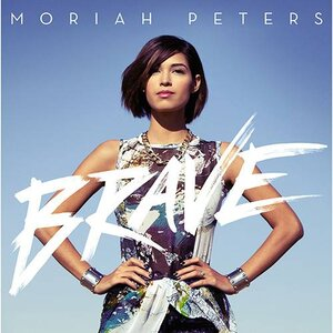 CD - Moriah Peters: Brave