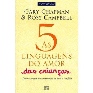 Livro As Cinco Linguagens do Amor Das Crianças (NOVA EDIÇÂO)