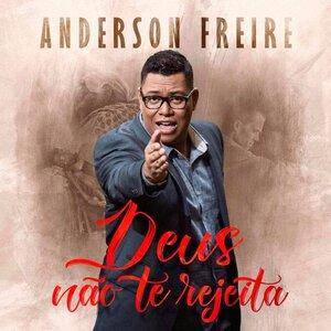 CD Deus não te rejeita - Anderson Freire