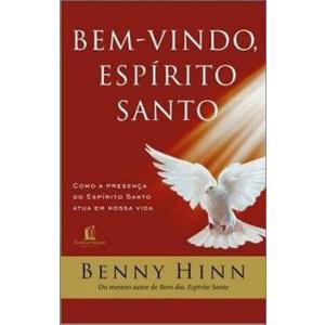 Livro Bem-Vindo, Espirito Santo - Benny Hinn