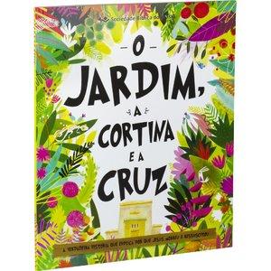 Livro O Jardim a Cortina e a Cruz