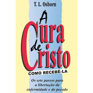 Livro A Cura De Cristo Como Recebê-la