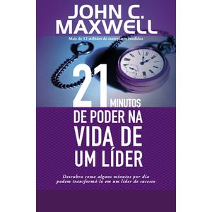21 Minutos de Poder na Vida de de Um Líder