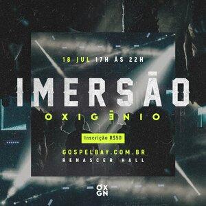 INGRESSO IMERSÃO OXIGÊNIO