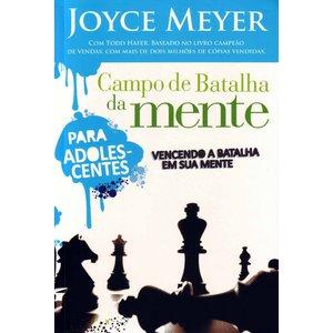 Livro Campo de batalha da mente para Adolescentes - Joyce Meyer