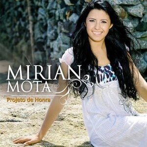 CD Projeto de Honra - Mirian Mota