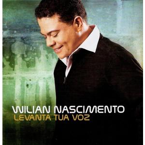 CD WILIAN NASCIMENTO LEVANTA TUA VOZ