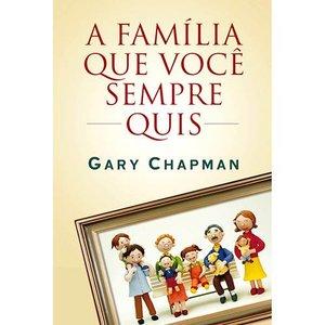 Livro - Família Que Você Sempre Quis