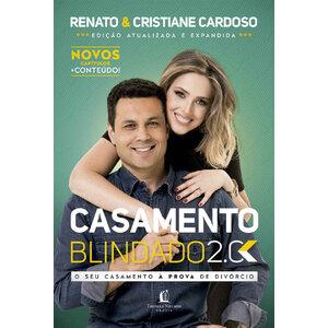 Livro Casamento Blindado 2.0 - Renato e Cristiane Cardoso