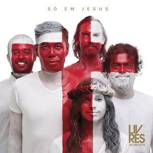 CD Só em Jesus - Livres