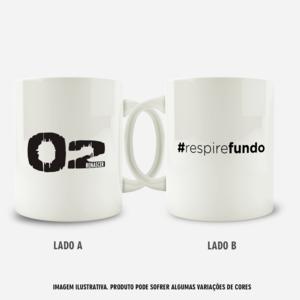 Caneca Respire Fundo O2