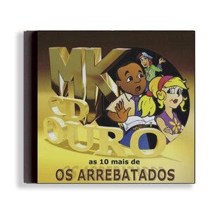 CD - OS ARREBATADOS (REMIX) - AS 10 MAIS - OURO