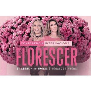 PISTA Conferência Internacional Florescer
