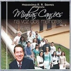 CD Missionário R.R.Soares - Minhas Canções na Voz dos Melhores - Vol. 2