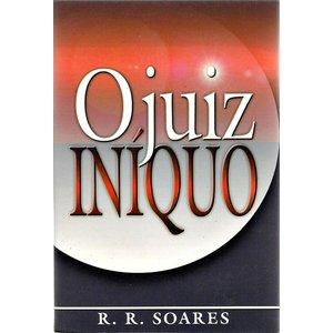 JUIZ INIQUO, O - R. R. SOARES